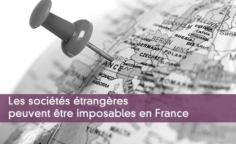 Les sociétés françaises peuvent être imposables en France