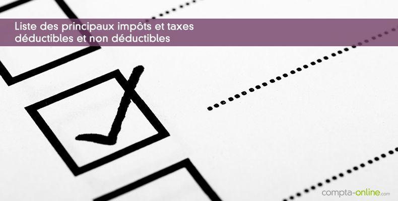 Les Impots Et Taxes Deductibles Et Non Deductibles Du
