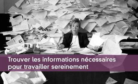 Trouver les informations nécessaires pour travailler sereinement
