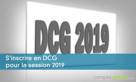 7 janvier 2019 : début des pré-inscriptions au DCG 2019