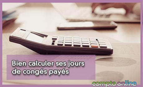 Bien calculer ses jours de congés payés