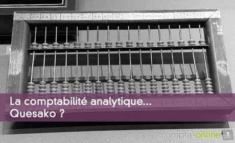 Mieux comprendre les bases de la comptabilité analytique