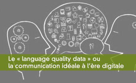 Le langage, l'entreprise et le digital ou la communication idéale