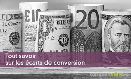 Tout savoir sur les écarts de conversion
