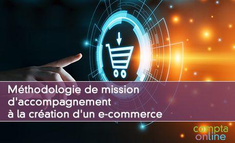 Méthodologie de mission d'accompagnement à la création d'un e-commerce