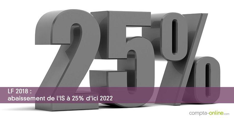 LF 2018 : abaissement de l'IS à 25% d'ici 2022