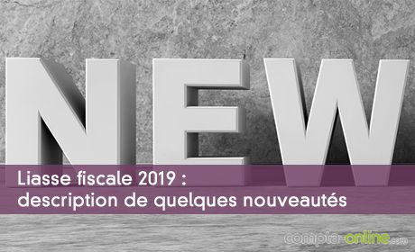 Liasse fiscale 2019 : description de quelques nouveautés