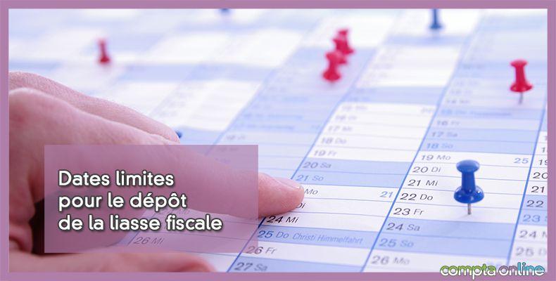 Date limite dépôt liasse fiscale
