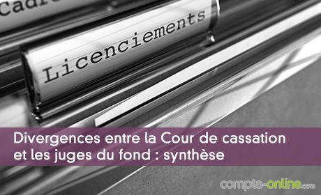 Divergences entre la Cour de cassation et les juges du fond : synthèse