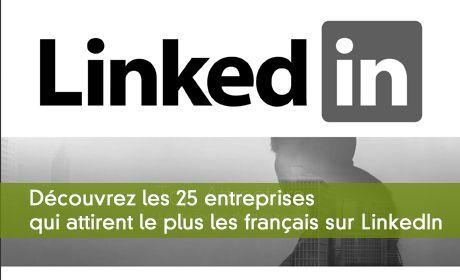 25 entreprises qui attirent les travailleurs français selon LinkedIn