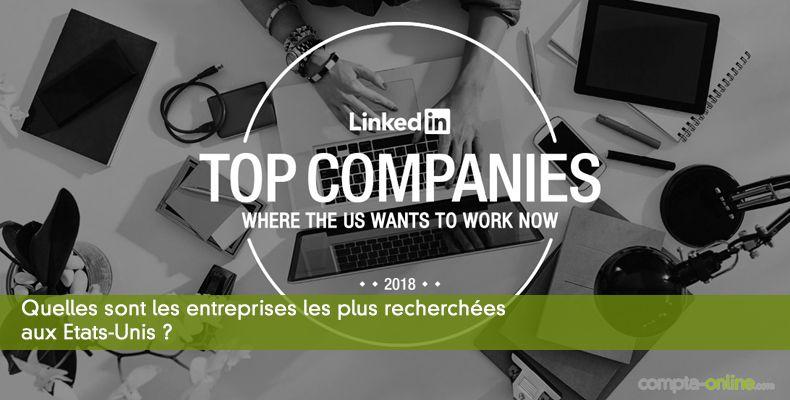 Quelles sont les entreprises les plus recherchées aux Etats-Unis ?