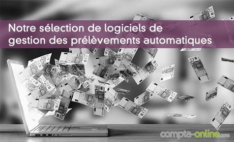 Notre sélection de logiciels de gestion des prélèvements automatiques