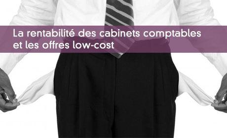 La rentabilité des cabinets comptables et les offres low-cost