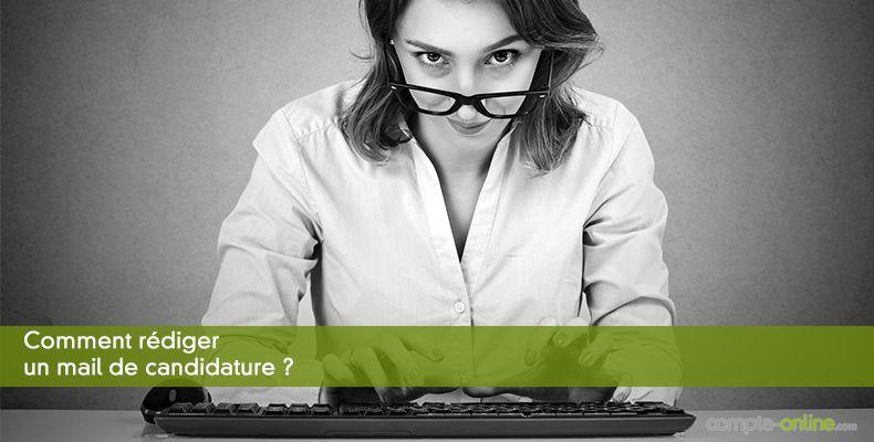 Comment rédiger un mail de candidature ?