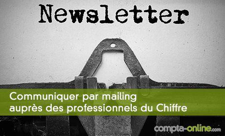 Communiquer sur Compta Online : nos mailings avec +100000 abonnés