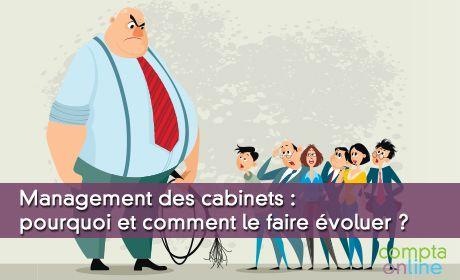 Management des cabinets : pourquoi et comment le faire évoluer ?