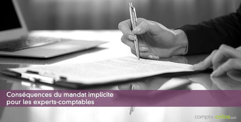 Conséquences du mandat implicite pour les experts-comptables