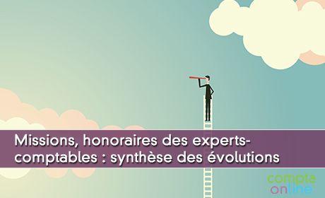 Missions, honoraires des experts-comptables : synthèse des évolutions