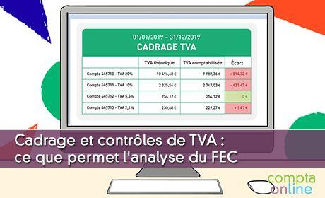 Cadrage et contrôles de TVA :  ce que permet l'analyse du FEC