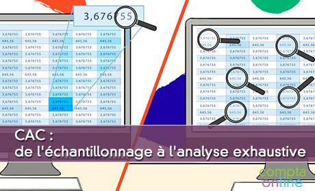 CAC : de l'échantillonnage à l'analyse exhaustive
