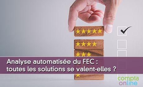 Analyse automatisée du FEC : toutes les solutions se valent-elles ?