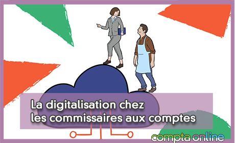 La digitalisation chez les commissaires aux comptes