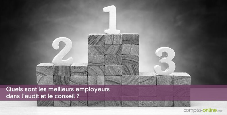 5a2797fc963 Les employeurs préférés des salariés de l audit et du conseil