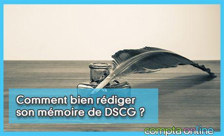 Comment bien rédiger son mémoire de DSCG ?