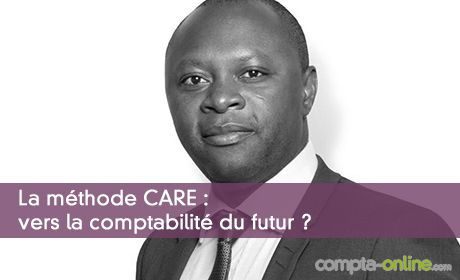 La méthode CARE : vers la comptabilité du futur ?