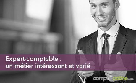 Expert-comptable : un métier intéressant et varié, permettant de concilier vie professionnelle et vie privée