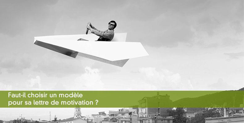 Faut-il choisir un modèle pour sa lettre de motivation ?