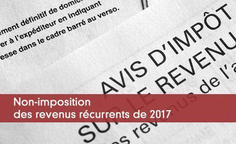 Imposition Des Revenus 2017 L Exoneration Des Revenus Non
