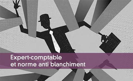 Norme anti blanchiment : une protection pour l'expert-comptable