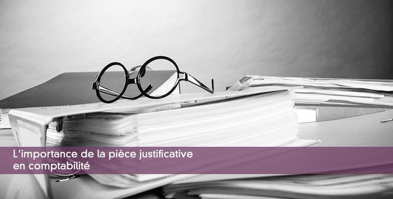 L'importance de la pièce justificative en comptabilité