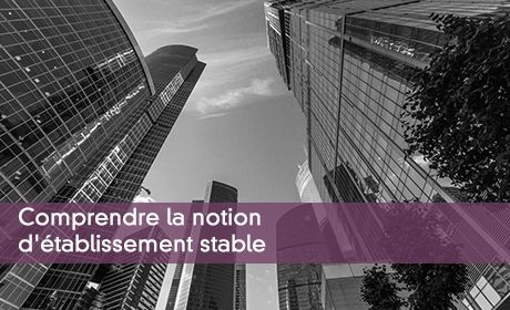Comprendre la notion d'établissement stable