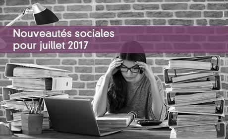 Nouveautés sociales pour juillet 2017