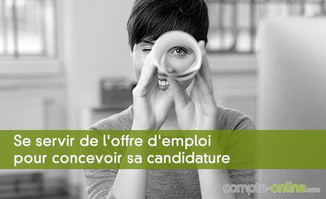 Se servir de l'offre d'emploi pour concevoir sa candidature