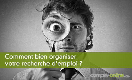 Comment bien organiser votre recherche d'emploi ?