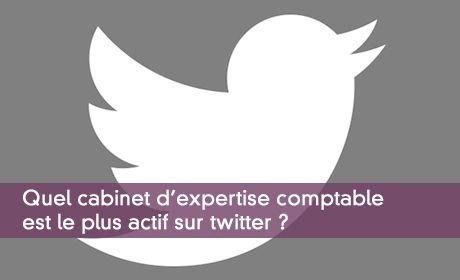 Quel cabinet d'expertise comptable est le plus actif sur twitter ?