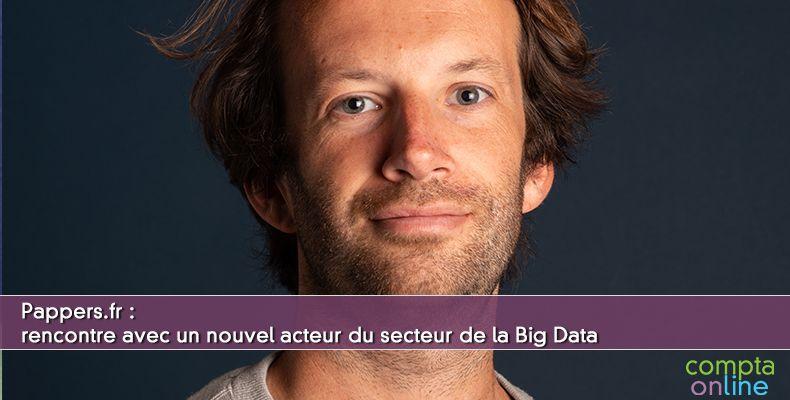Rencontre avec un nouvel acteur du secteur de la Big Data