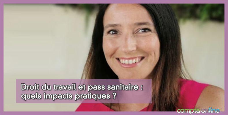 Droit du travail et pass sanitaire : quels impacts pratiques ?