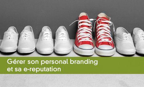 Gérer son personal branding et sa e-reputation