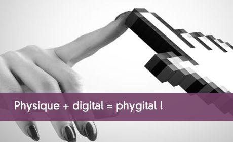 Physique et digital donnent le phygital !
