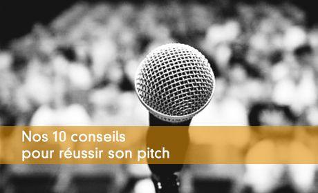 10 conseils pour réussir son pitch