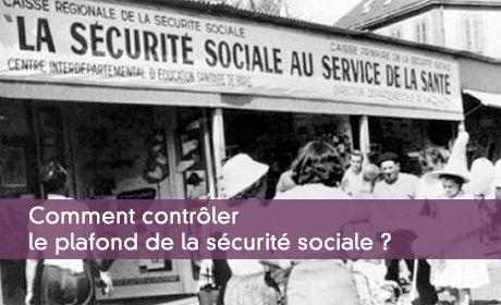 Contrôler le plafond de la sécurité sociale