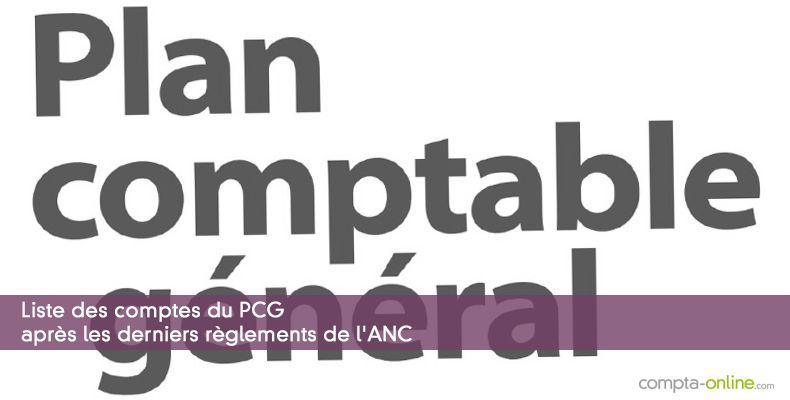 Liste des comptes du PCG après les derniers règlements de l'ANC