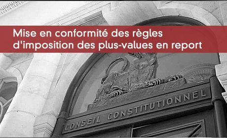 Mise en conformité des règles d'imposition des plus-values en report