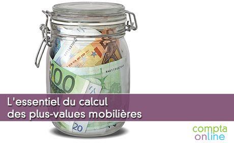 L'essentiel du calcul des plus-values mobilières