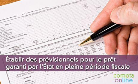 Établir des prévisionnels pour le prêt garanti par l'État en pleine période fiscale