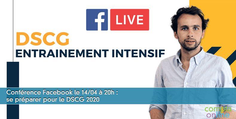 Conférence Facebook le 14/04 à 20h : se préparer pour le DSCG 2020